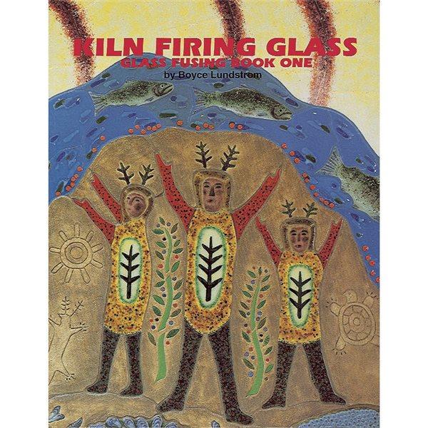 Bullseye Book - Kiln Firing Glass - Glass Fusing Book I