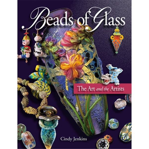 Book - Beads of Glass - Cindy Jenkins