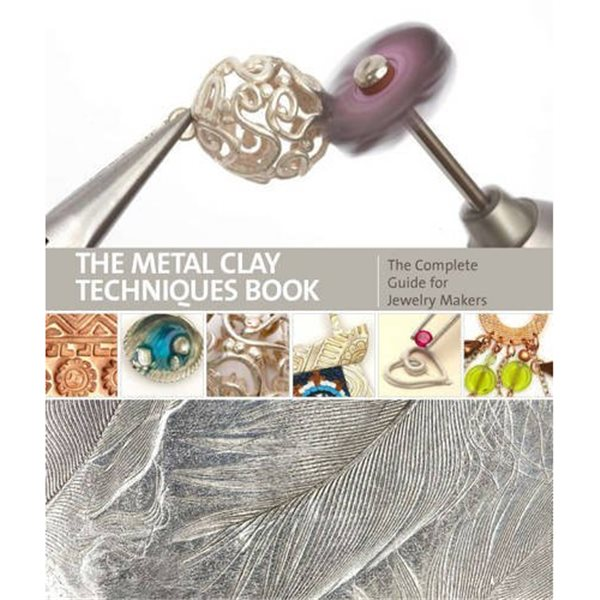 Book - The Metal Clay Techniques Book