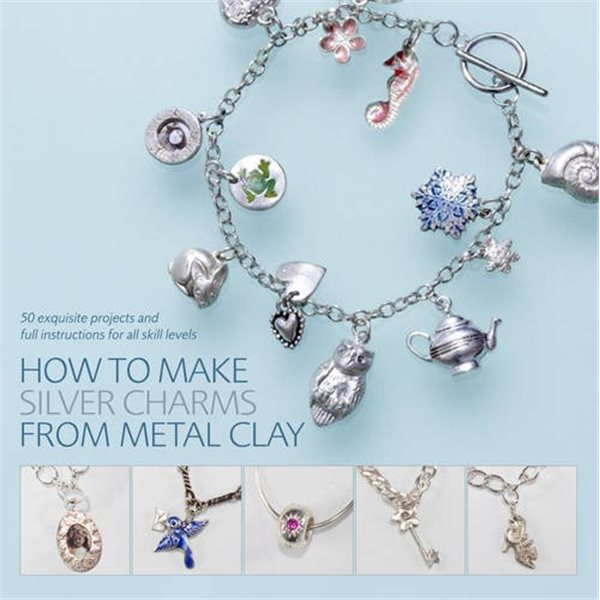 Book - How To Make Silver Charms From Metal Clay